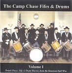 Camp Chase Fife & Drums. Volume 1 Period Pieces