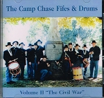 The Camp Chase Fife and Drums. Volume 2, The Civil War