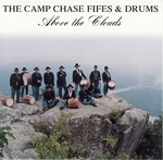 Camp Chase Fife & Drums. Volume 3, Above the Clouds