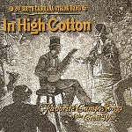 In High Cotton, by the 2nd South Carolina String Band