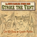 Strike the Tent by the 2nd South Carolina String Band