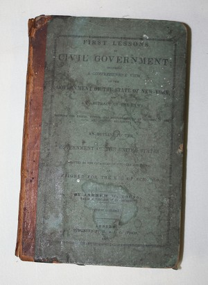 1843 First Lessons in Civil Government.